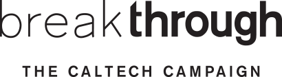 Break Through, The Caltech Campaign